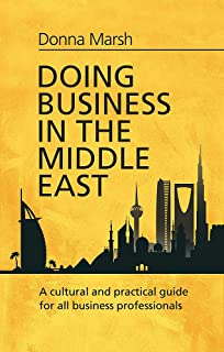 CEO Guide to Doing Business in Middle East: United Arab