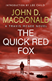 The Quick Red Fox: Introduction by Lee Child: Travis McGee, No. 4