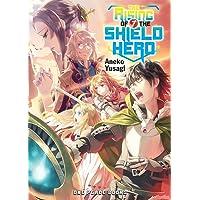 Yusagi, A: The Rising Of The Shield Hero Volume 07: Light No