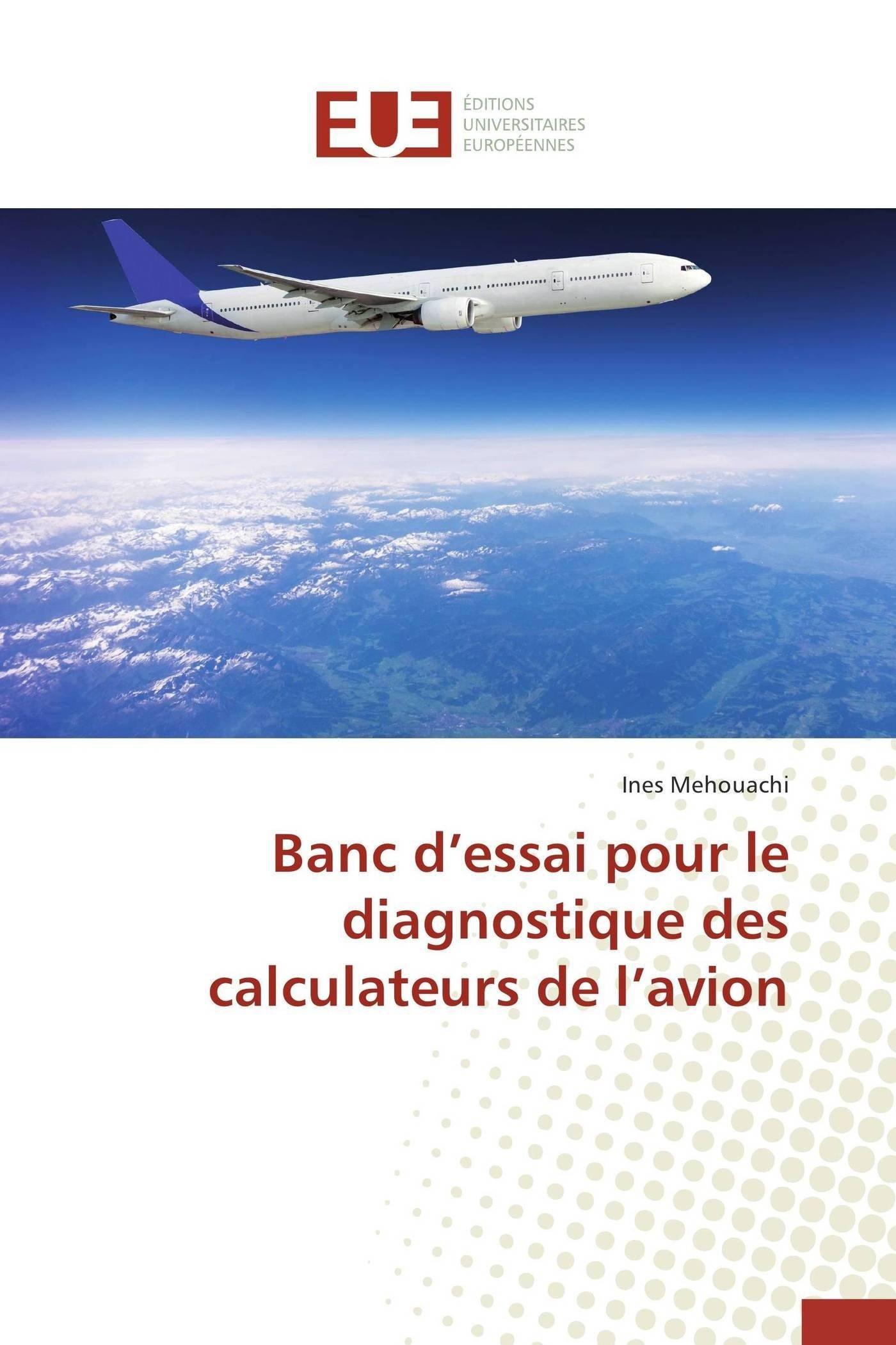 Banc D Essai Pour Le Diagnostique Des Calculateurs De L Avion Omn