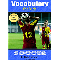 Vocabulary for Kids!: Soccer (English Edition)