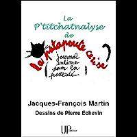 La P'titchatnalyse: Une psychanalyse pas comme les autres !