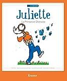 Juliette la princesse distraite