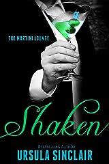 Shaken: The Martini Lounge Kindle Edition