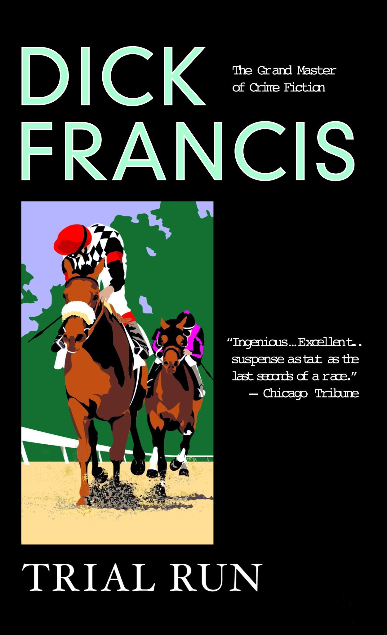 Read Online Trial Run (A Dick Francis Novel) pdf epub