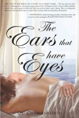 The Ears That Have Eyes Paperback