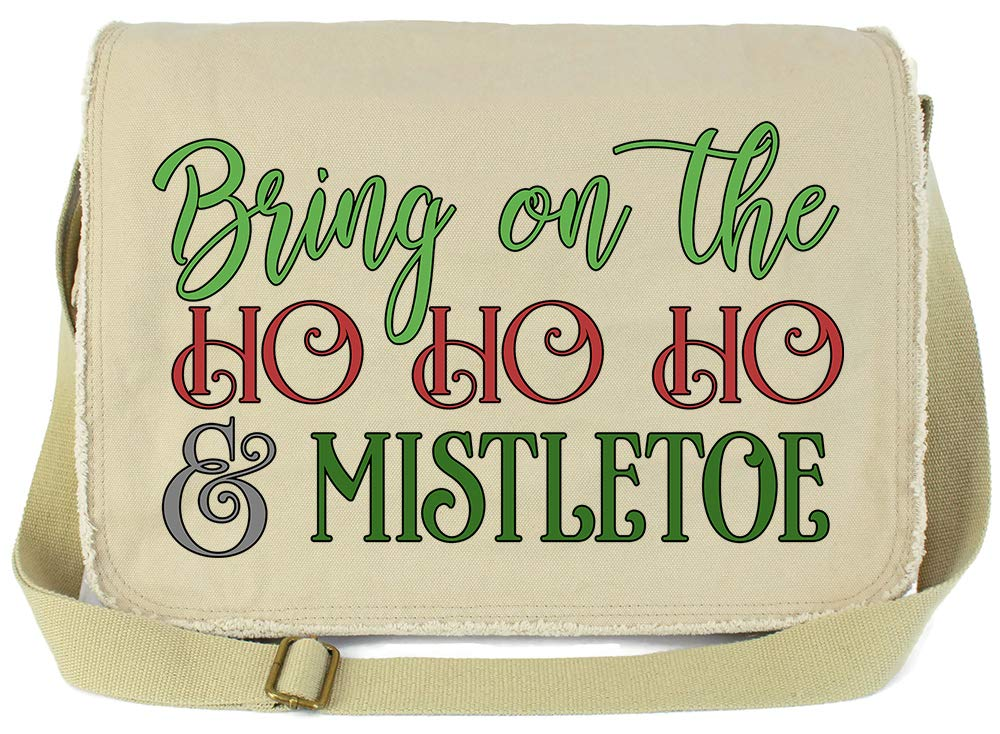 Tenacitee Bring on the Ho Ho Ho and Mistletoe Green Brushed Canvas Messenger Bag