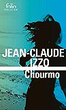 La trilogie marseillaise (Tome 2) - Chourmo
