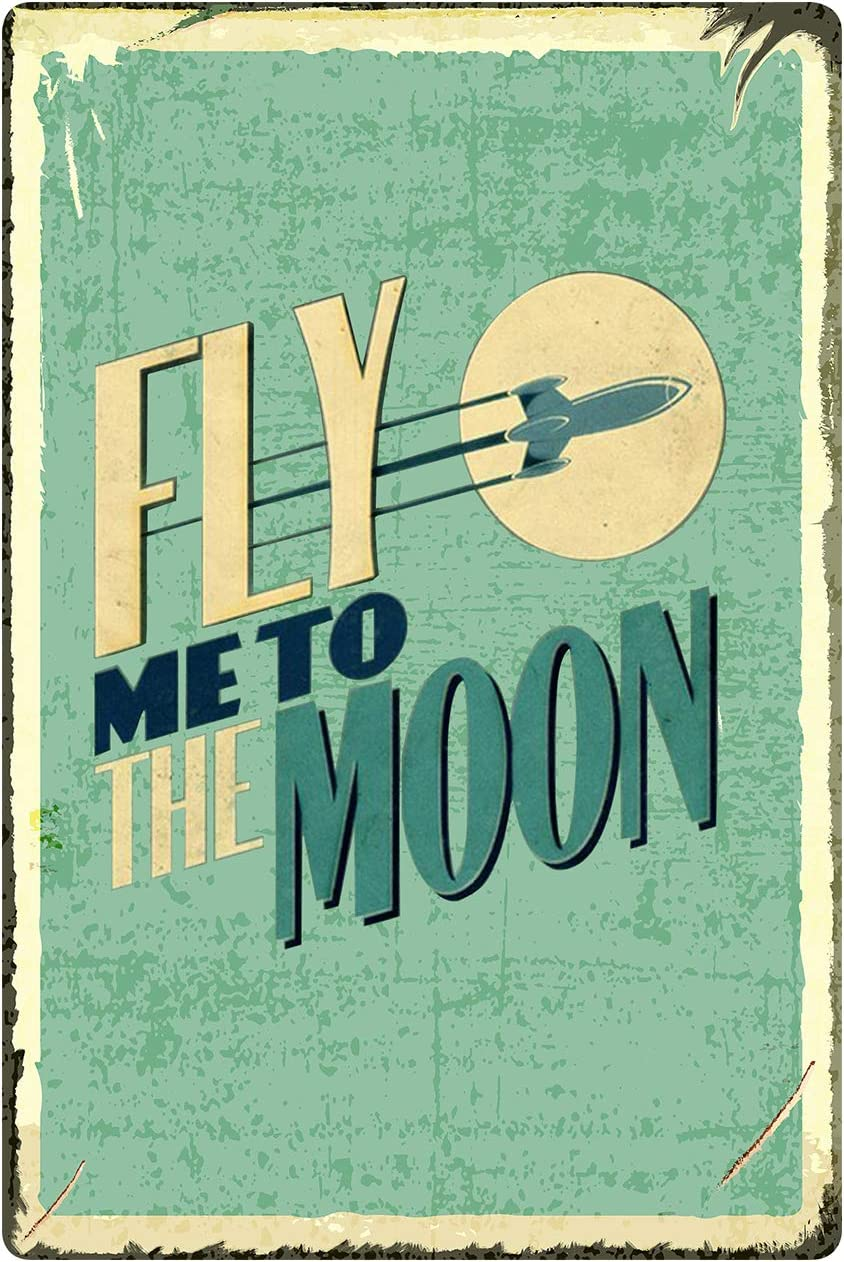 MUATOO Tin Sign Fly Me to The Moon Metal Retro Wall Decor Vintage Tin Signs for Home Bar Coffee
