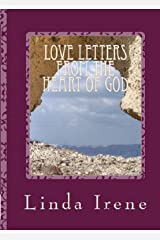 Love Letters From The Heart of God Kindle Edition