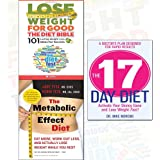 Metabolic Effect Diet and The 17 Day Diet Collection 2 Books Bundle - Eat More, Work Out Less, and Actually Lose Weight While You Rest