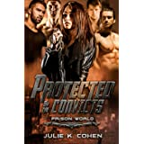 Protected by the Convicts: Sci Fi Reverse Harem Romance (Prison World)