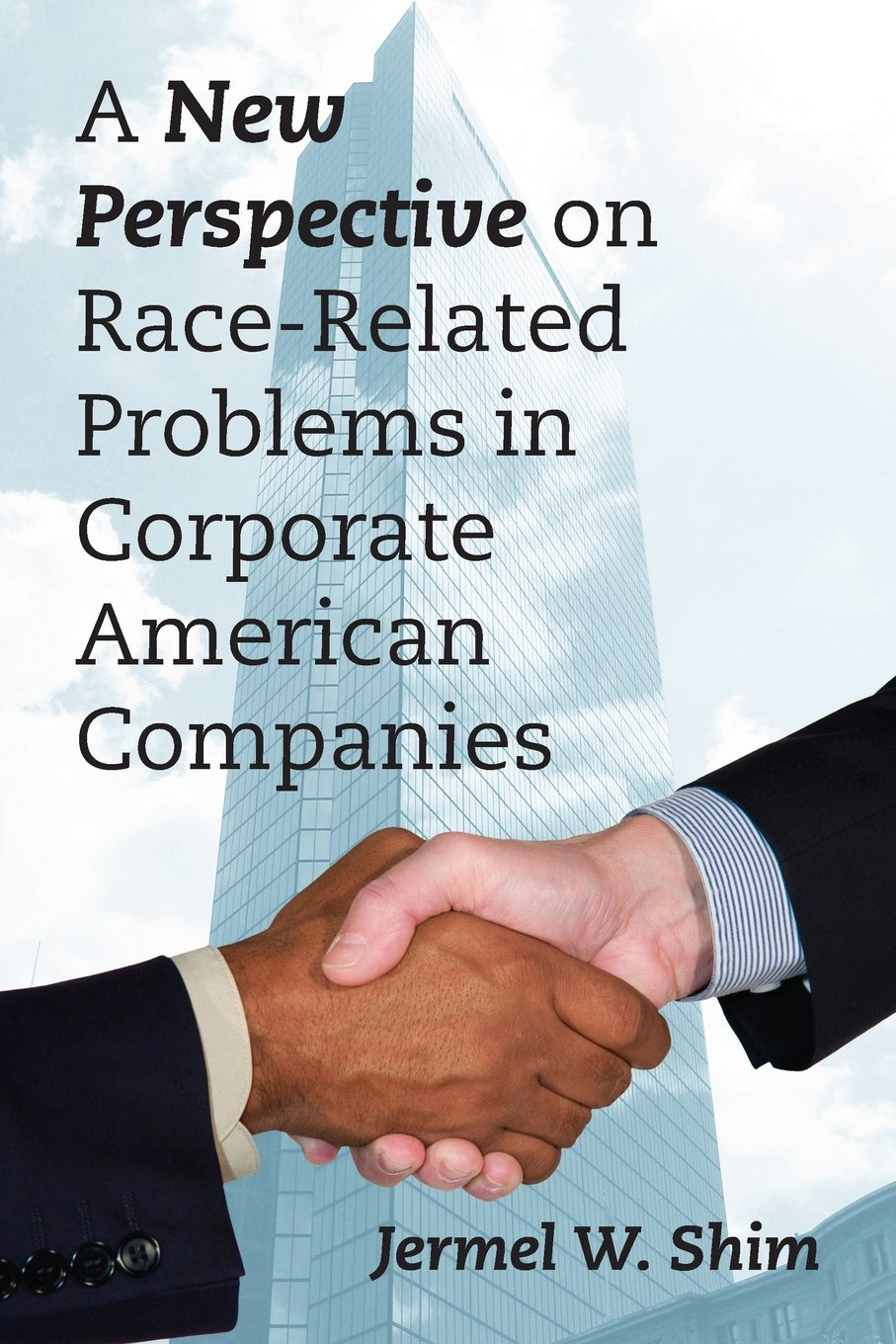 A New Perspective on Race-Related Problems in Corporate American Companies PDF