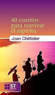 40 cuentos para reavivar el espíritu (ST Breve nº 77) (Spanish Edition)