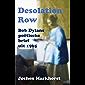 Desolation Row: Bob Dylans poëtische brief uit 1965