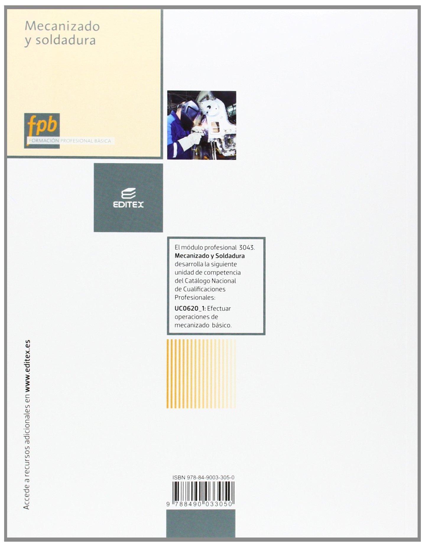 Mecanizado y soldadura (Formación Profesional Básica): Amazon.es: Esteban José Domínguez Soriano, Julián Ferrer Ruiz: Libros