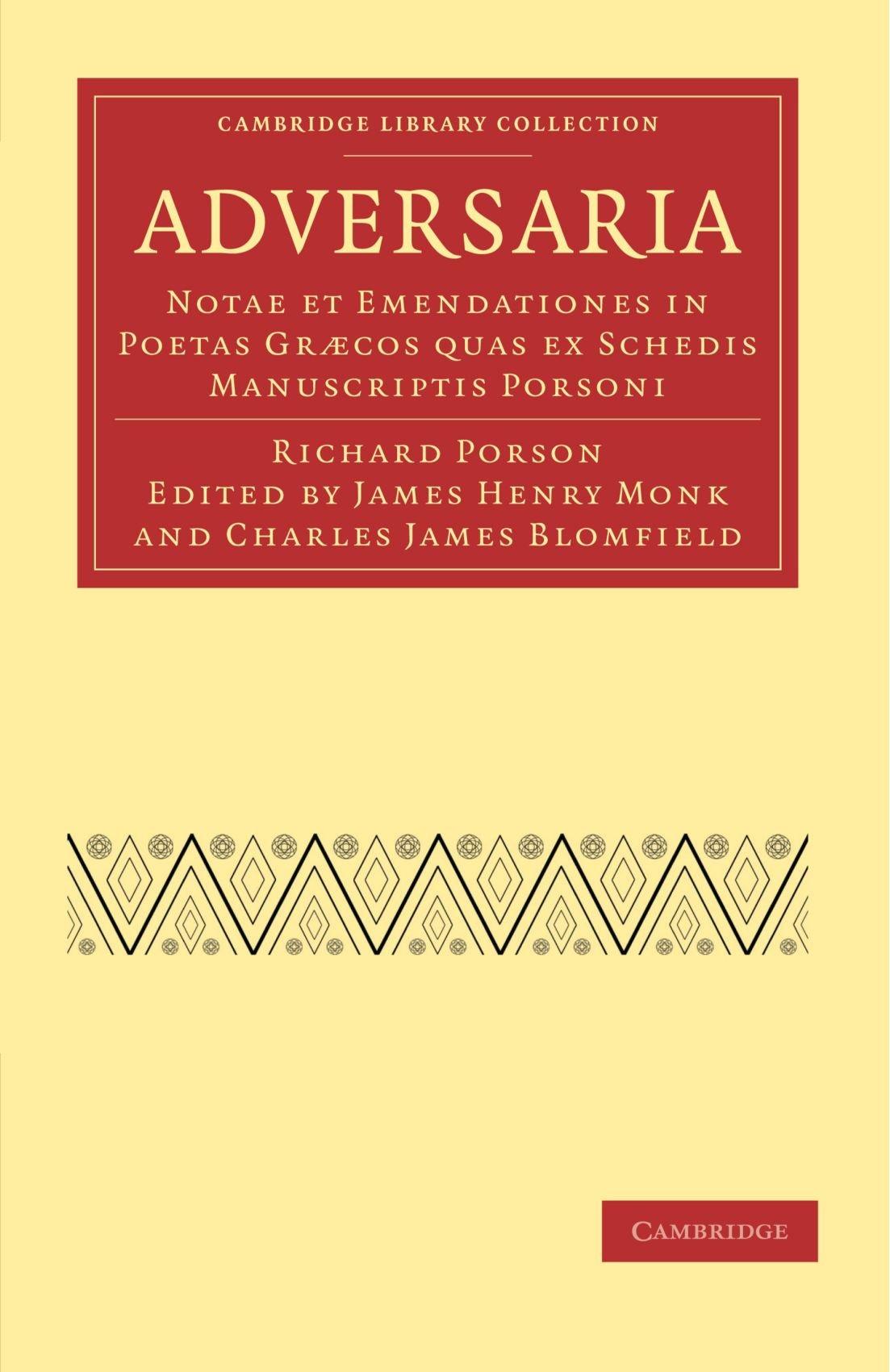 Download Adversaria: Notae et Emendationes in Poetas Gr'cos quas ex Schedis Manuscriptis Porsoni (Cambridge Library Collection - Classics) (Latin Edition) pdf epub