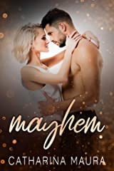 Mayhem: An Enemies-to-Lovers, Best Friend's Brother Romance Kindle Edition