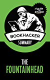 The Fountainhead (A BookHacker Summary)