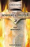 Schwert & Meister 1: Mervaron