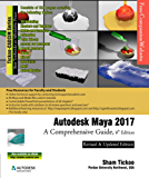Autodesk Maya 2017: A Comprehensive Guide, 9th Edition (English Edition)