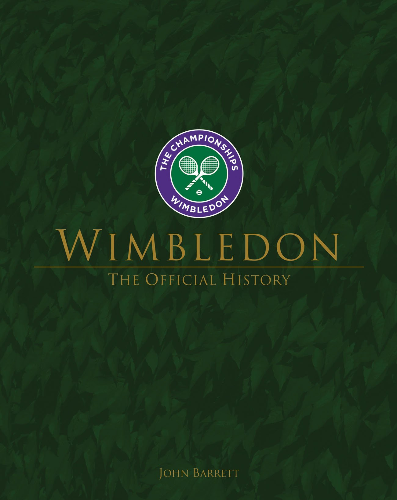 Wimbledon: The Official History by Vision Sports Publishing