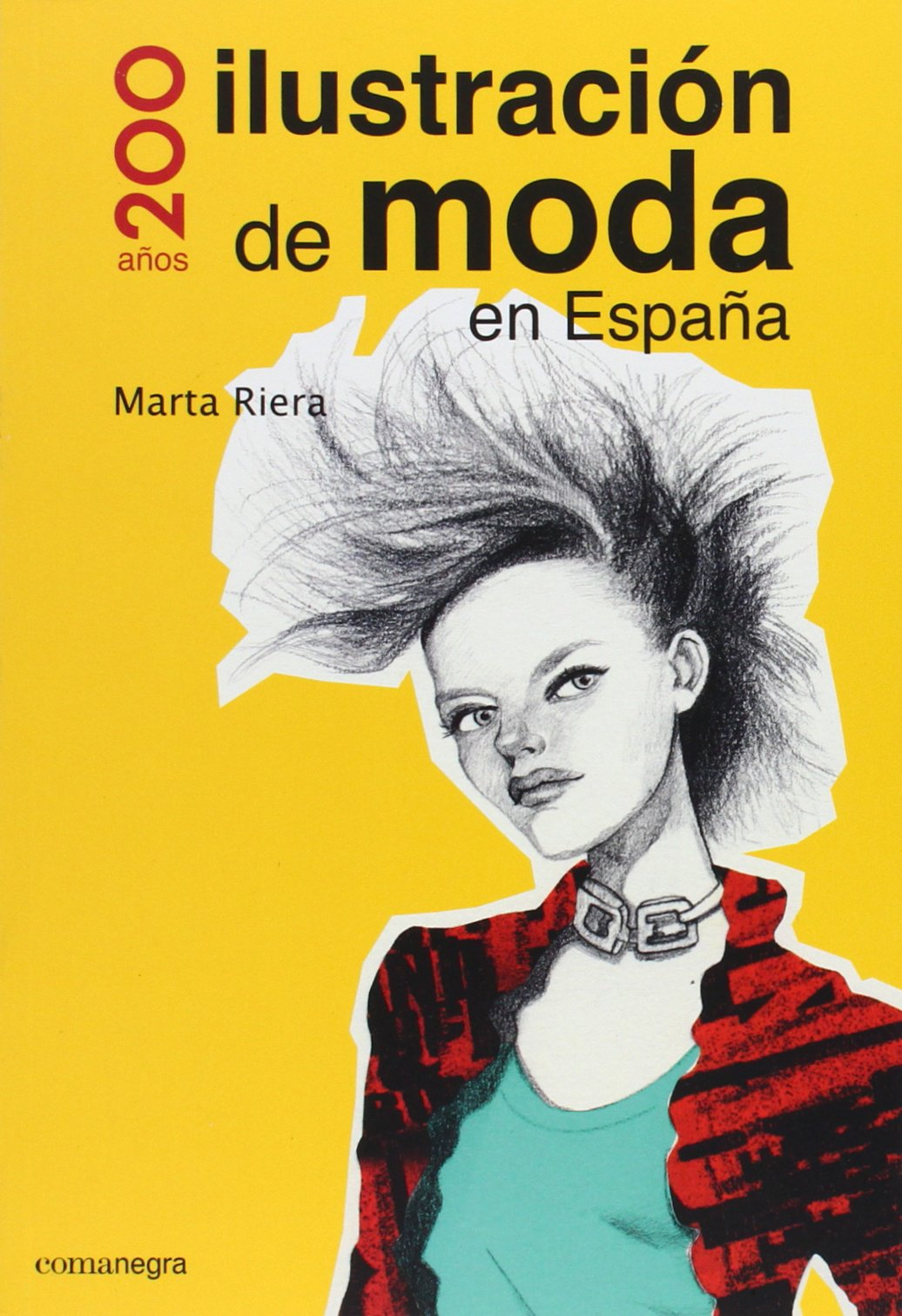 Ilustración de moda en España: Amazon.es: Riera Táboas, Marta: Libros