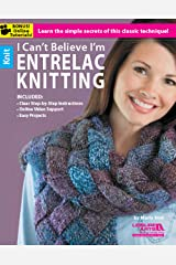 I Can't Believe I'm Entrelac Knitting Kindle Edition