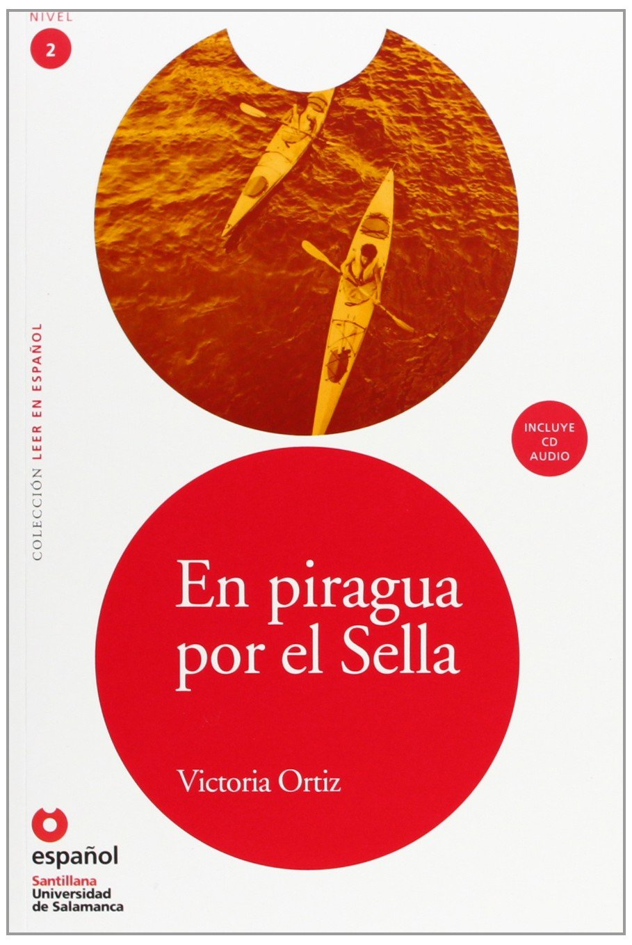Download En piragua por el Sella (ED10+CD) [On the Sella in a Canoe (ED10+CD)] (Leer En Espanol, Nivel 2 / Read in Spanish, Level 2) (Spanish Edition) ebook