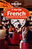 Lonely Planet Fast Talk French (Phrasebook)