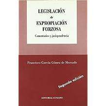 Legislacion de expropiacion forzosa