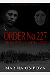 Order No.227. From Stalin With Love Kindle Edition