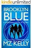 Brooklyn Blue: A Madison Knox Mystery (Book 1)