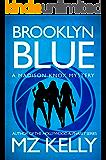 Brooklyn Blue: A Madison Knox Mystery (Book 1)