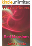 Fracal Flames Red Mansions