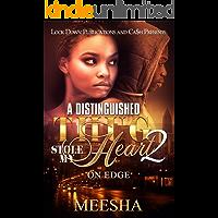A Distinguished Thug Stole My Heart 2: On Edge (A Distinguished Gentleman Stole My Heart)