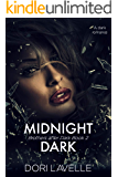 Midnight Dark: A dark romance thriller (Brothers After Dark Book 2)