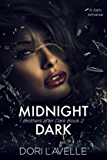 Midnight Dark: A dark romance thriller (Brothers After Dark Book 2)
