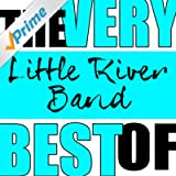 The Very Best of Little River Band (Live)