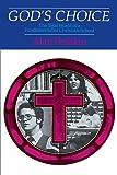 God's Choice: The Total World of a Fundamentalist Christian School