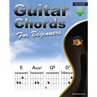 Guitar Chords for Beginners: Beginners Guitar Chord Book with Open Chords and More