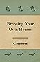 Breeding Your Own Horses