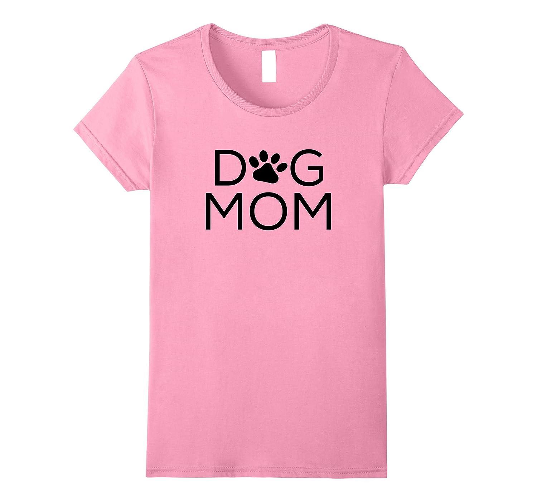 Womens Dog Mom Cute Paw Novelty Mom Gift T-Shirt-TH