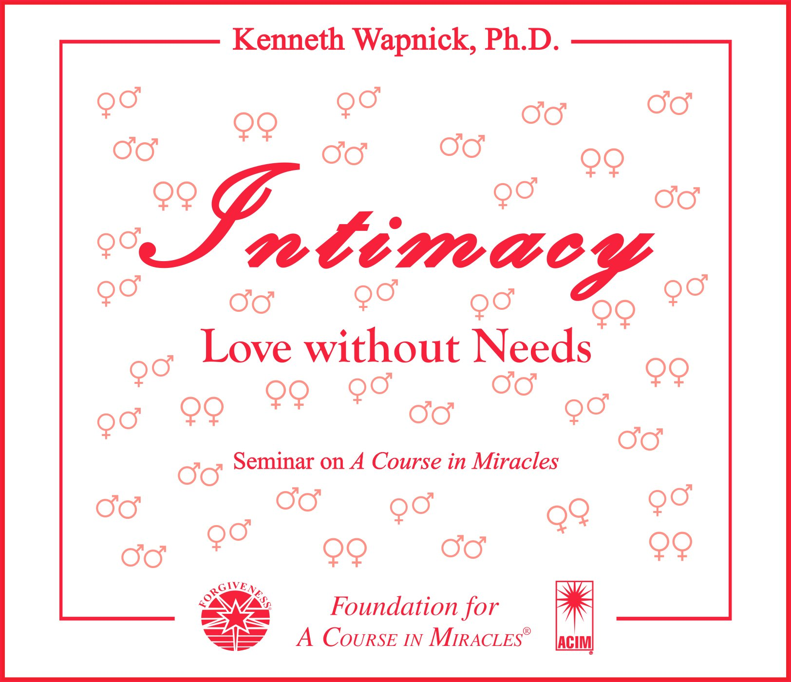 Download Intimacy: Love without Needs ebook
