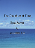 The Daughter of Time/Brat Farrar (English Edition)