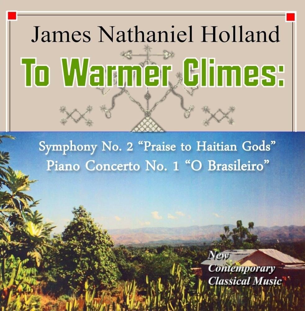 To Wamer Climes: Symphony No.2 Piano Concerto No. 1