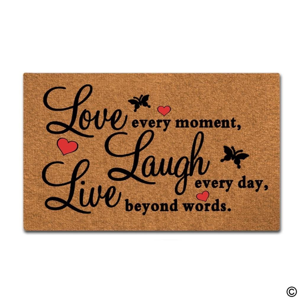 BLINY Door Mat Entrance Mat Live Every Moment Laugh Everyday Love Beyond Words Floor Mat Home Decorative Indoor Outdoor Doormat Non-woven Fabric Top 30''x18'' by BLINY