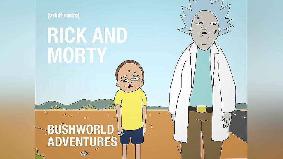 Rick and Morty: Bushworld Adventures Season 1