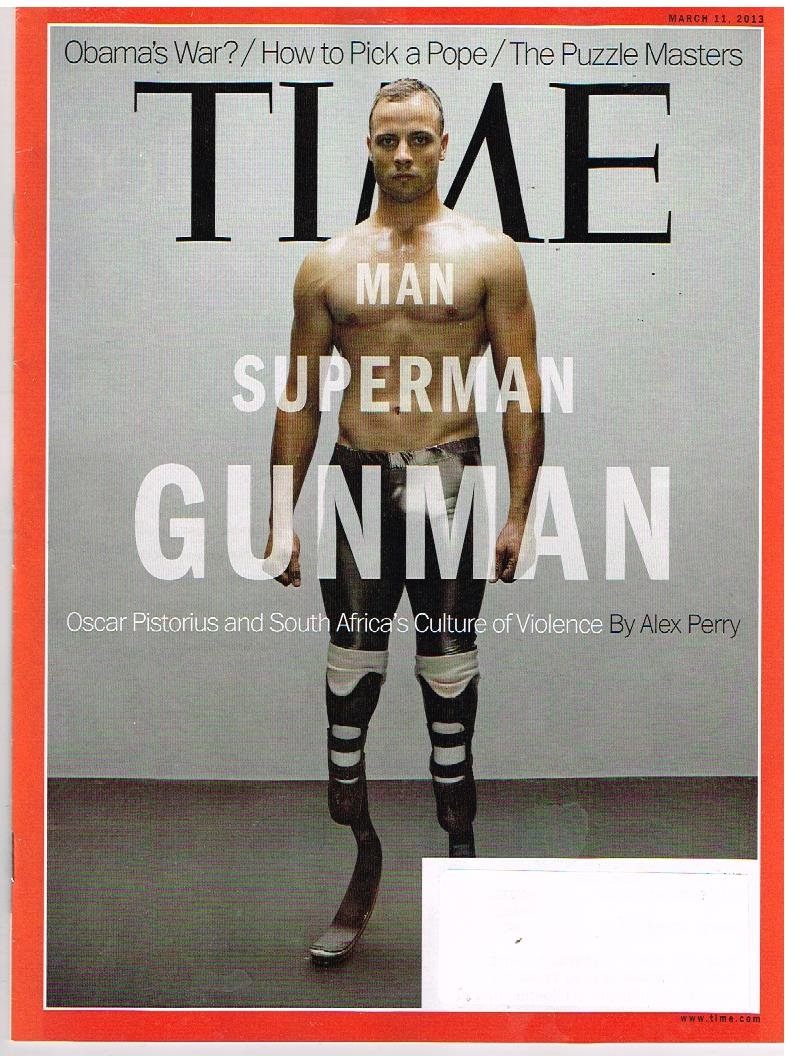 TIME Magazine (3.11.13) Man, Superman, GUNMAN: Oscar Pistorius pdf epub