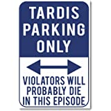 Tardis Parking Only - NEW Humor Joke Poster